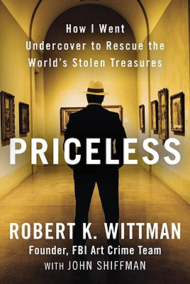 Priceless by Robert K. Wittman